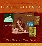 The Sum of Our Days CD: A Memoir