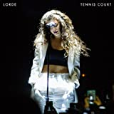 Tennis Court -2tr- Lorde