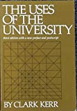 The Uses of the University: Third Edition with a new Preface and Postscript