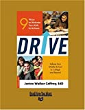 Drive (Volume 1 of 2) (EasyRead Super Large 24pt Edition): 9 Ways to Motivate Your Kids to Achieve
