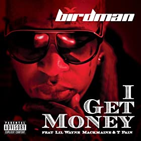 I Get Money [Explicit]