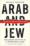 Image of Arab and Jew: Wounded Spirits in a Promised Land