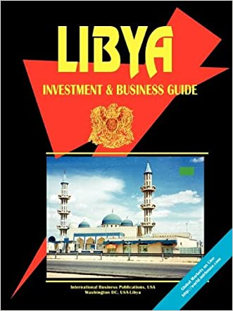Libya Investment and Business Guide