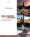 echange, troc Pierre Berthomieu - Hollywood classique - Le temps des géants