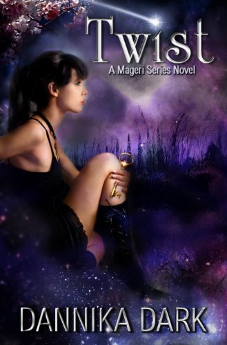 Twist (Mageri Series: Book 2) by Dannika Dark
