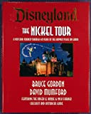 Disneyland the Nickel Tour: A Postcard Journey Through 40 Years of the Happiest Place on Earth