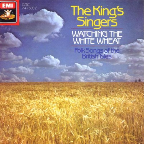 Watching the White Wheat: Folk Songs of the British Isles; King's Singers (Singer Waffle Iron compare prices)