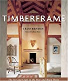 Timberframe: The Art and Craft of the Post and Beam Home cover image
