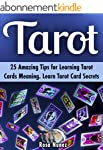 Tarot: 25 Amazing Tips for Learning T...