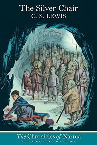 The Silver Chair: Classic Full-Color Edition (Chronicles of Narnia)