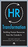 img - for HR Transformation: Building Human Resources From the Outside In by Ulrich, Dave, Brockbank, Wayne, Younger, Jon, Nyman, Mark, A (2009) Hardcover book / textbook / text book