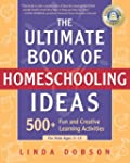 The Ultimate Book of Homeschooling Id...