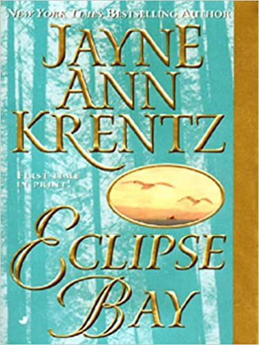 Eclipse Bay by Jayne Ann Krentz