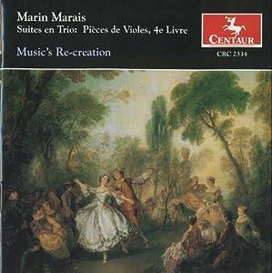 Suites en Trio, Pieces de Violes, 4th Livre