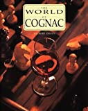 img - for The World of Cognac by Gilbert Delos (1999-06-03) book / textbook / text book