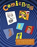 img - for Comicness: comics stories by the students of Mr. Young's summer, 2016 comics class at LaSalle book / textbook / text book