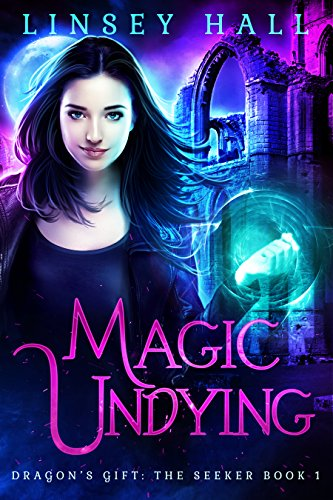 magic-undying-dragons-gift-the-seeker-book-1