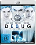 Debug - Feindliches System [Blu-ray]