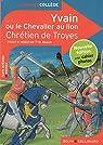 Yvain ou le Chevalier au lion par Chr�tien de Troyes