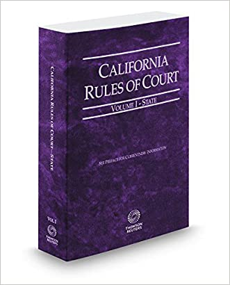 California Rules of Court - State, 2015 ed. (Vol. I, California Court Rules) (California Rules of Court. State and Federal) written by Thomson West