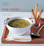 img - for Soup Cuisine (Les Petits Plats Francais) book / textbook / text book