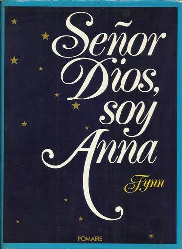 Señor Dios, Soy Anna