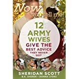 Now You Tell Me! 12 Army Wives Give the Best Advice They Never Gotby Sheridan Scott