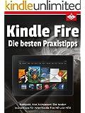 Kindle Fire: Die besten Insidertipps für Ihren Kindle Fire HD und HDX - kompakt, klar, kompetent