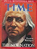 img - for TIME MAGAZINE (September 26, 1789, Vol. 107, No. 21). Special Bicentennial Issue book / textbook / text book