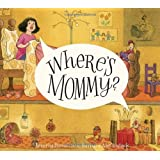 Where's Mommy? (Mary and the Mouse)