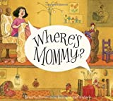 Where's Mommy? (Mary and the Mouse) (0375844236) by Donofrio, Beverly