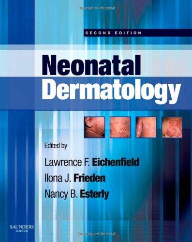 Neonatal Dermatology, 2e