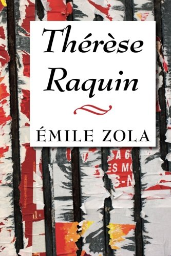 essays on therese raquin Read this full essay on how is animal imagery used in therese raquin and if this is a man this essay will explore the topic that links both therese.