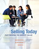 img - for Selling Today: Partnering to Create Value (13th Edition) book / textbook / text book