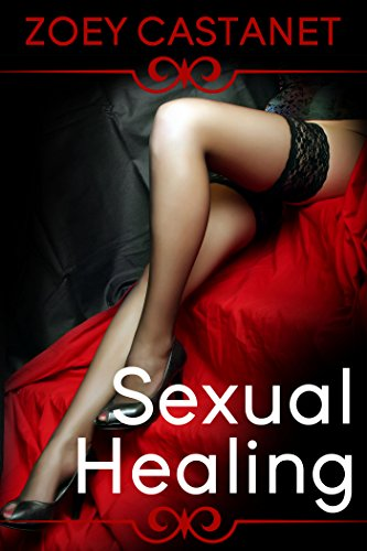 Sexual Healing - A Medical Erotica Story PDF