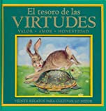 img - for El Tesoro de las Virtudes: Valor, Amor, Honestidad (Spanish Edition) book / textbook / text book