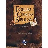 Fórum de Ciências Bíblicas 3 - O desafio da tradução da Bíblia