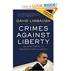 Crimes Against Liberty - An Indictment of Present Barack Obama  -  Unabridged Audio Book