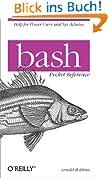 bash Pocket Reference (Pocket Reference (O'Reilly))
