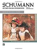 Scenes From Childhood (Alfred Masterwork Edition) (0739000691) by Schumann, Robert