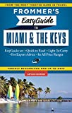 Frommers EasyGuide to Miami and the Keys (Easy Guides)