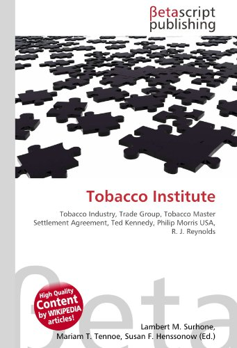 tobacco-institute-tobacco-industry-trade-group-tobacco-master-settlement-agreement-ted-kennedy-phili