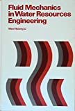 img - for Fluid Mechanics in Water Resources Engineering book / textbook / text book
