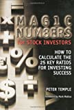 Magic Numbers for Stock Investors: How To Calculate the 25 Key Ratios for Investing Success (0470821248) by Temple, Peter