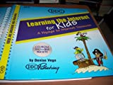 img - for Learning the Internet FOR KIDS - A Voyage to Internet Treasures book / textbook / text book