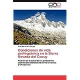 Condiciones de vida prehispánica en la Sierra Nevada del Cocuy: Análisis de la salud de los pobladores Laches...