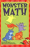 Monster Math (Scholastic Reader, Level 1) (0590227122) by Grace Maccarone