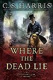 img - for Where the Dead Lie (Sebastian St. Cyr Mystery) book / textbook / text book