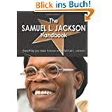 The Samuel L. Jackson Handbook - Everything You Need to Know About Samuel L. Jackson