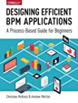Designing Efficient BPM Applications:...